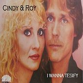 Play & Download I Wanna Testify by Cindy | Napster