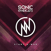 Play & Download Start A War by Sonic Syndicate | Napster