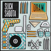 Play & Download Draw by Slick Shoota | Napster