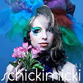 Schickimicki, Vol. 1 by Various Artists