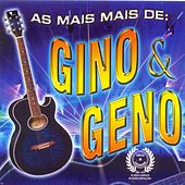 As Mais Mais de Gino & Geno by Gino E Geno