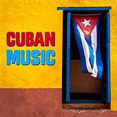 Play & Download Cuban Music by Various Artists | Napster