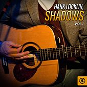 Shadows, Vol. 1 by Hank Locklin
