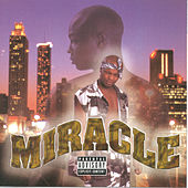 Play & Download Miracle by Miracle | Napster