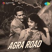 Play & Download Agra Road (Original Motion Picture Soundtrack) by Various Artists | Napster