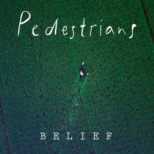 Belief by The Pedestrians