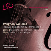 Play & Download Vaughan Williams: Fantasia on a Theme by Thomas Tallis - Britten: Variations on a Theme of Frank Bridge by LSO String Ensemble | Napster