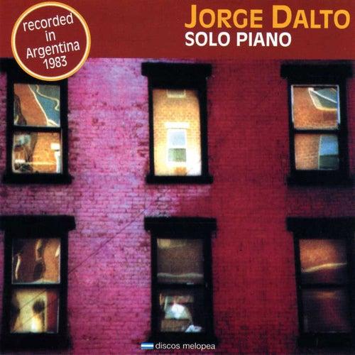 Solo Piano (Grabado en Vivo en Argentina 1983) by Jorge Dalto