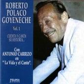 Cuenta y Canta Su Historia Vol. 1 by Roberto Goyeneche