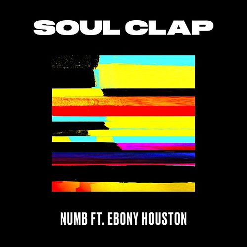 Numb by Soul Clap