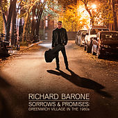 Sorrows & Promises: Greenwich Village in the 1960s by Richard Barone