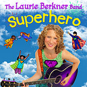 Play & Download Superhero by The Laurie Berkner Band | Napster