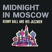 Play & Download Midnight in Moscow by Kenny Ball | Napster