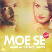 Moe Se (Originalna Verzija) by Marga Sol