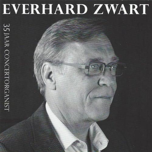 35 Jaar Concertorganist de Everhard Zwart