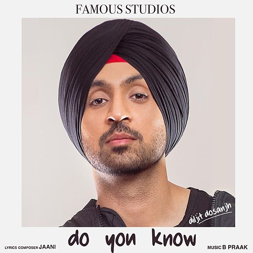 Play & Download Do You Know by Diljit Dosanjh | Napster