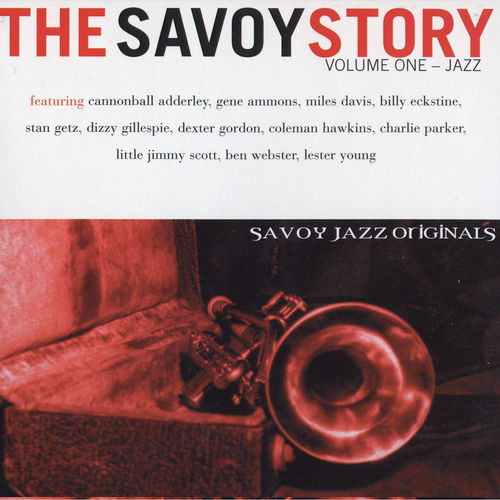 Play & Download The Savoy Story, Vol. 1: Jazz by Various Artists | Napster