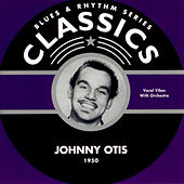 Blues & Rhythm Series Classics von Johnny Otis