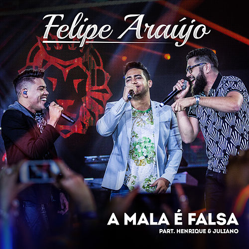 A Mala É Falsa de Felipe Araújo