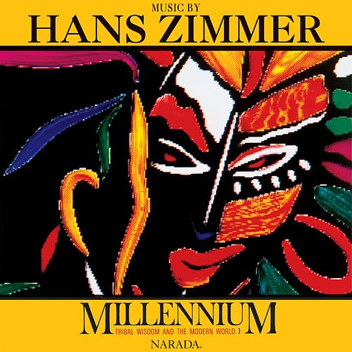 Millennium: Tribal Wisdom and the Modern World by Hans Zimmer