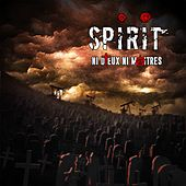 Play & Download Ni dieux ni maîtres by Spirit | Napster