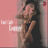 Cool Cafe Lounge (QAXT New Sounds) by Various Artists
