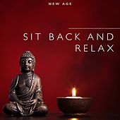 Play & Download Sit Back and Relax by Various Artists | Napster