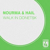 Play & Download Walk in Donetsk by Hail | Napster