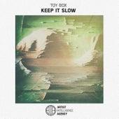 Keep It Slow - Single by Toy-Box