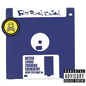 Better Living Through Chemistry (20th Anniversary Edition) by Fatboy Slim
