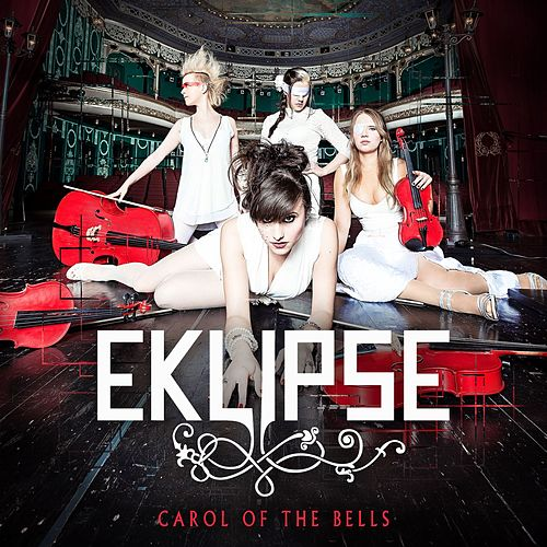Carol Of The Bells by EKLIPSE