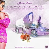 The Way That I Do It (feat. Don Elway, Obnoxious & West West) - Single by Suga Free