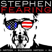 Play & Download Blowhard Nation by Stephen Fearing | Napster