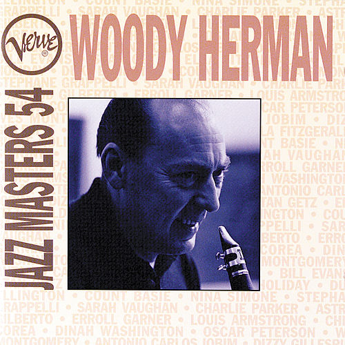 Play & Download Verve Jazz Masters 54 by Woody Herman | Napster