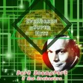 Evergreen Super Hits von Bert Kaempfert