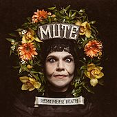 Play & Download Remember Death by Mute | Napster