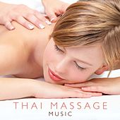 Play & Download Thai Massage Music by Various Artists | Napster