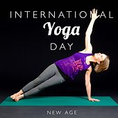 Play & Download International Yoga Day - A Collection of the Best New Age Music for your Yoga Practice by Various Artists | Napster