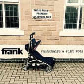 Pushchairs & Pint Pots by frank