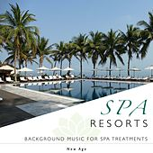 Play & Download Spa Resorts - Background Relaxing Music for Spa Treatments (Aromatherapy, Body Scrub, Bathing, Hot spring, Thermae, Mud bath, Sauna, Massage and Facials) by Various Artists | Napster