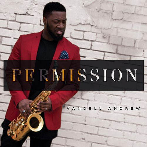 Play & Download Permission by Vandell Andrew | Napster