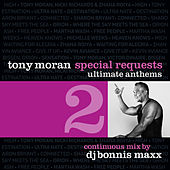 Special Requests / Ultimate Anthems Vol. 2 (Continuous Mix) by Tony Moran