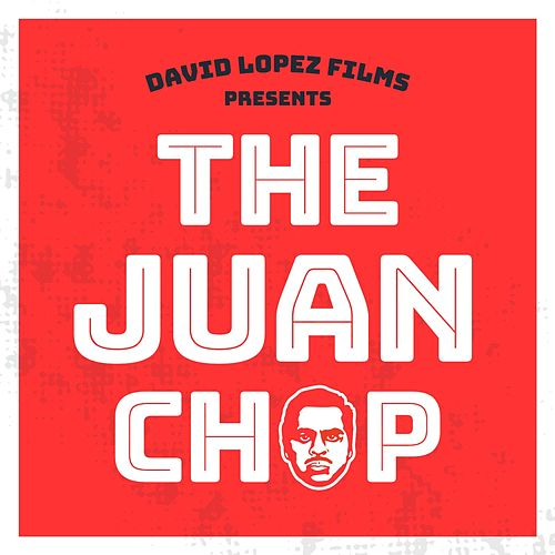 The Juan Chop de David Lopez