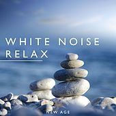 Play & Download White Noise Relax by Various Artists | Napster