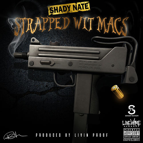 Play & Download Strapped Wit Macs by Shady Nate | Napster