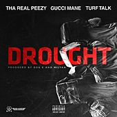 Play & Download Drought by Turf Talk | Napster