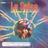 La Salsa, Identidad de un Pueblo - Vol. 7 Expresión del Goce by Various Artists
