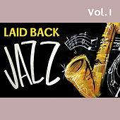 Laid Back Jazz, Vol. I by Various Artists