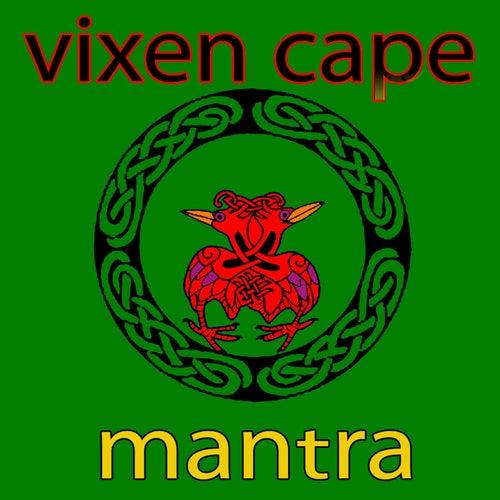 Mantra de Vixen Cape