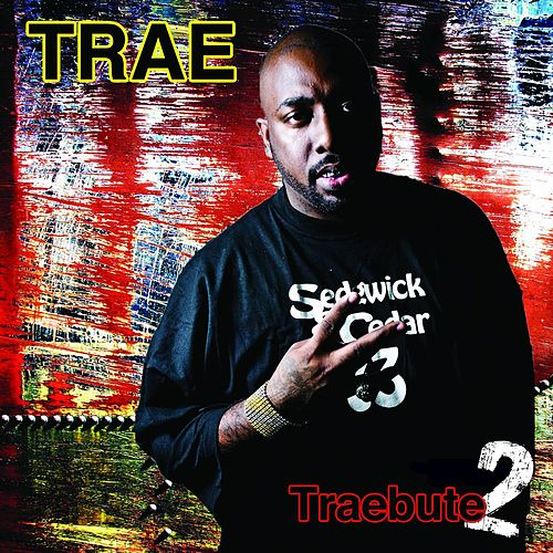 Play & Download Traebute 2 by Trae | Napster